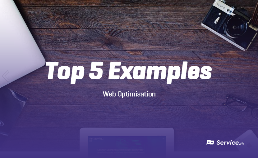 Top 5 Web Optimisation Examples