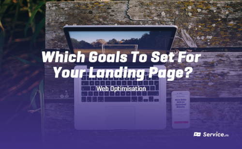 Which Goals To Set For Your Landing Page?