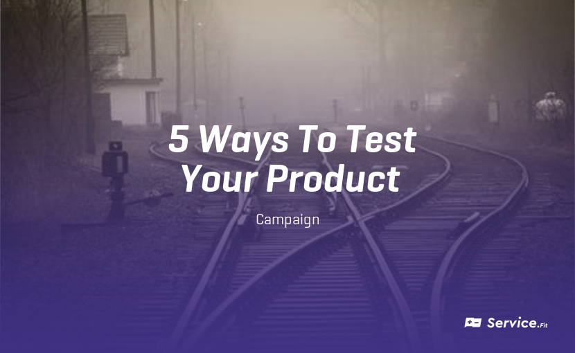 5 Ways to Test the Viability of a Product