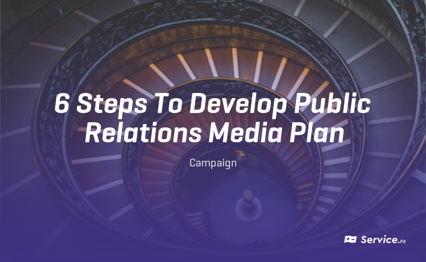 6 steps to Develop Your Public Relations Media Plan