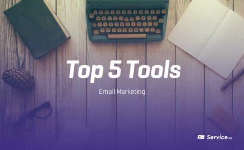 Top 5 Tools List – Email Marketing