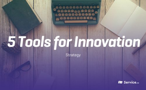 5 Tools for Innovation – Strategy