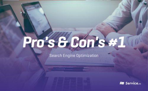 Pro's & Con's #1 – SEO