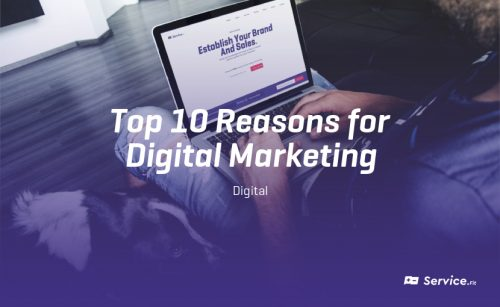 Top 10 Reasons For a Digital Strategy